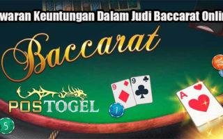 Tawaran Keuntungan Dalam Judi Baccarat Online
