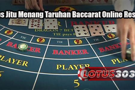 Tips Jitu Menang Taruhan Baccarat Online Resmi